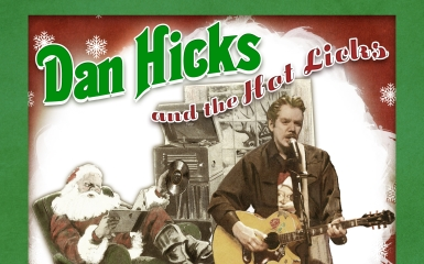 dan hicks crazy for christmas post 385 Dan Hicks and The Hot Licks Are Crazy For Christmas