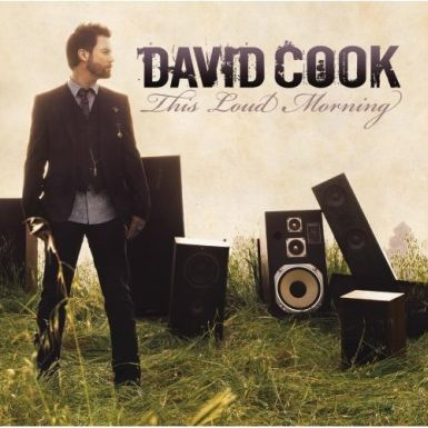 david cook album cover 385 Street Date: David Cook Performs LIVE, Playing Selections From New Album This Loud Morning