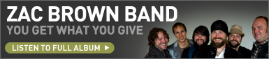 launcher zac brown band Hear The New Zac Brown Band Album You Get What You Give