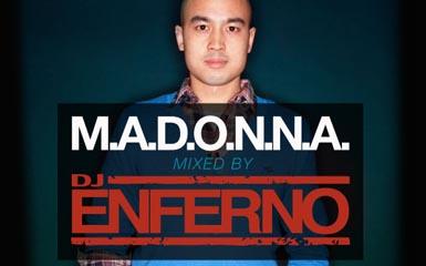 enfernomadonna M.A.D.O.N.N.A. Mixed By DJ Enferno