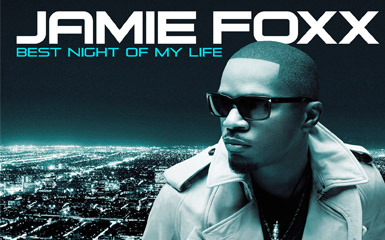 jamiefoxx Album Review: Jamie Foxx   Best Night Of My Life