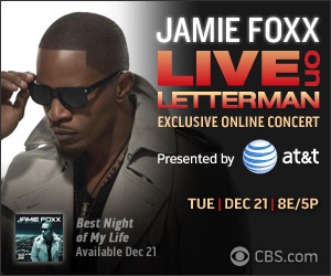lol jamie foxx att tunein 300x250 Jamie Foxx To Perform Live On Letterman