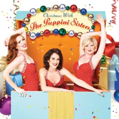puppini cover 385 Spend Your Christmas with the Puppini Sisters!
