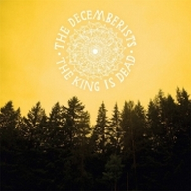 the decemberists the king is dead 385 Full Album Stream: Indie Vets The Decemberists Find New Roots On The King Is Dead