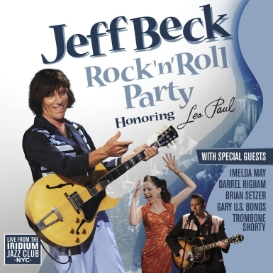 new image jeff beck Jeff Beck Brings The Festive Tribute Inside Rock N Roll Party (Honoring Les Paul)