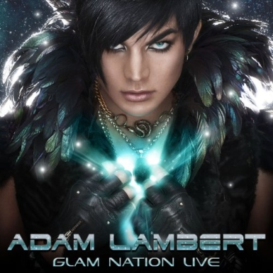 "adam lambert cover 385 Street Date: Adam Lambert's Coast to Coast GLAM fest Is Now A Live CD/DVD, ""Glam Nation Live"""