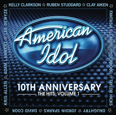 american idol cover 385 Street Date: American Idol 10th Anniversary   The Hits: Volume 1