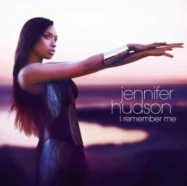 jennifer hudson cover 385 I Remember Me, The New Album From Jennifer Hudson, Hits Stores Today