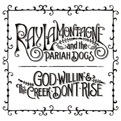 rlmpd cover Ray LaMontagne: From Solo Crooner To Pariah Dog Leader