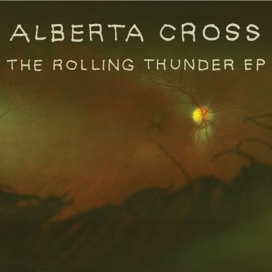 alberta cross ep cover 385 Alberta Cross Releases The Rolling Thunder EP and Hits The Road