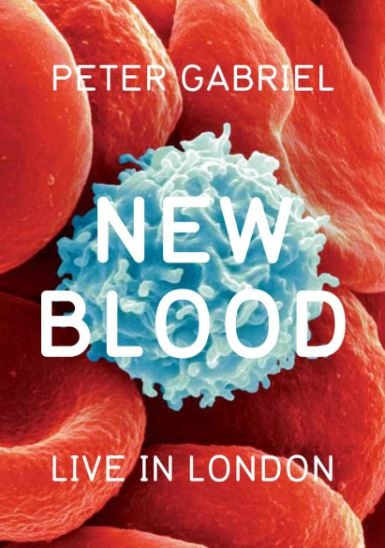 peter gabriel new blood dvd cover 385 New Blood   Live in London Is Peter Gabriels Orchestral Masterpiece