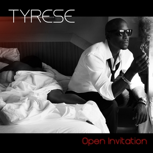 tyrese open invitation art raw Tyrese Opens Up His Heart & Soul On New Album Open Invitation.