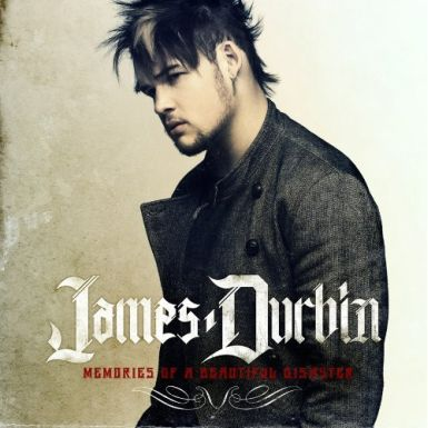 james durbin cover 385 American Idols James Durbin Goes Solo   Performs Songs From Memories Of A Beautiful Disaster