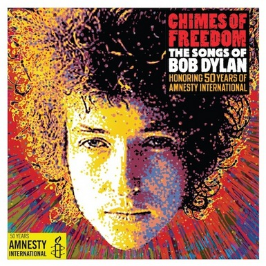 albumart1 Over 70 Artists Cover Bob Dylan On Chimes Of Freedom To Honor Longtime Human Rights Activists Amnesty International